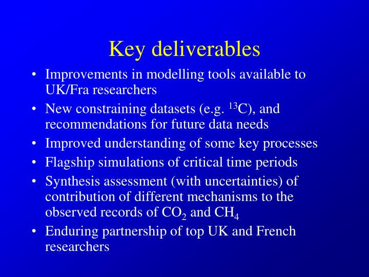 Key deliverables
