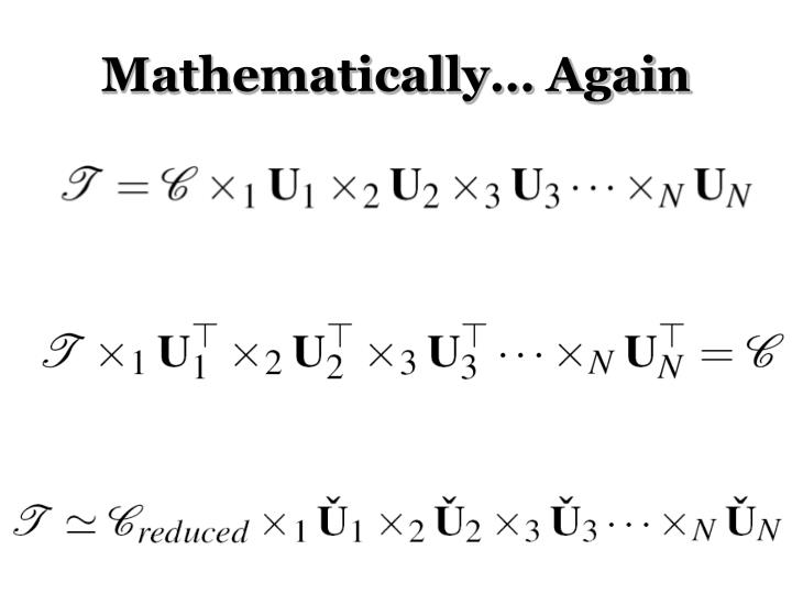 Mathematically… Again
