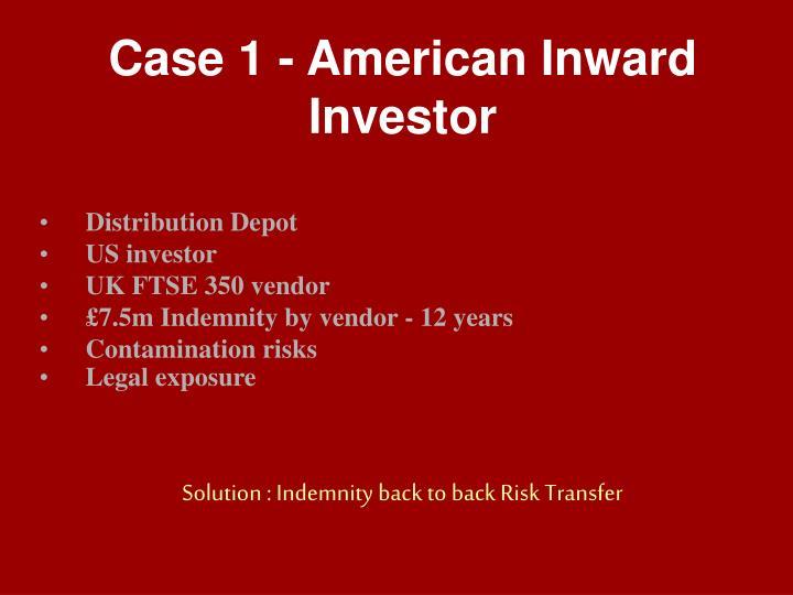 Case 1 - American Inward Investor