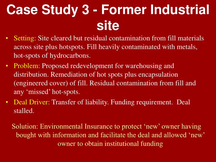 Case Study 3 - Former Industrial site