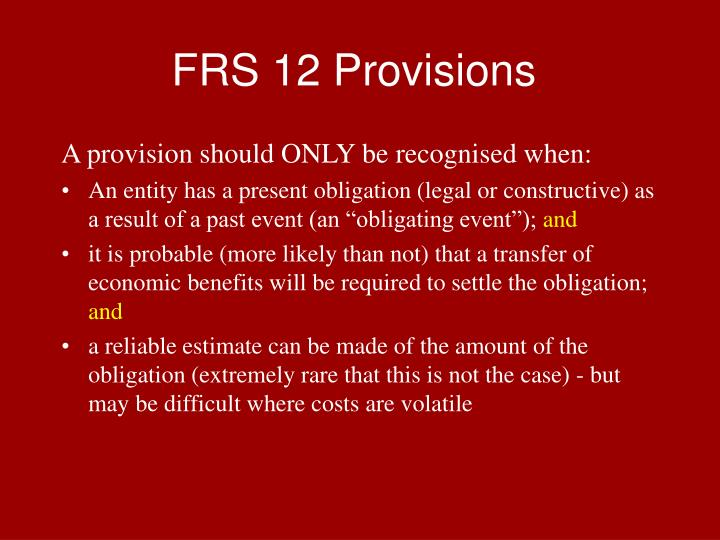 FRS 12 Provisions