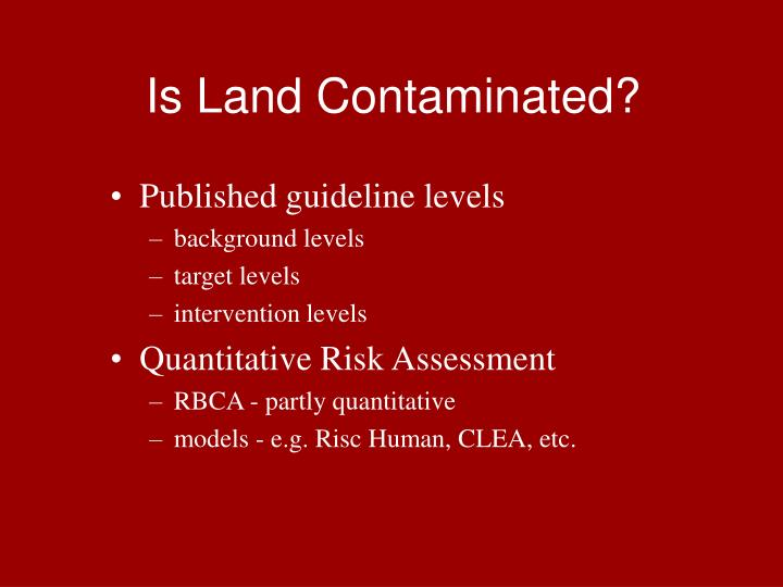 Is Land Contaminated?