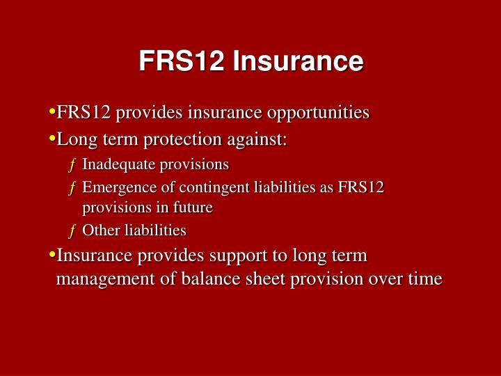 FRS12 Insurance