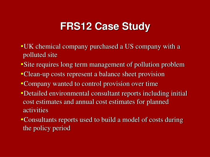 FRS12 Case Study