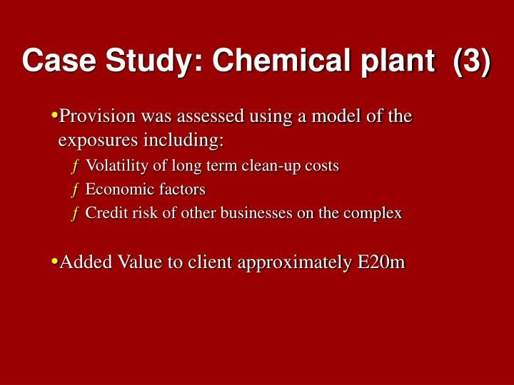 Case Study: Chemical plant  (3)