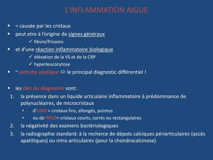 L'INFLAMMATION AIGUE