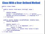class with a user defined method