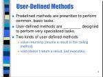 user defined methods