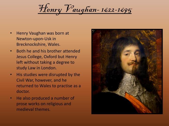 Henry Vaughan- 1622-1695