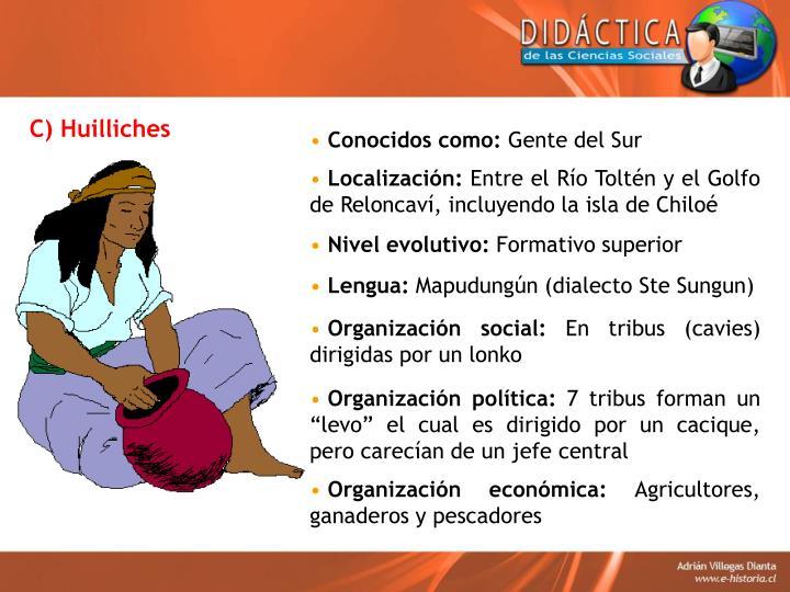 C) Huilliches