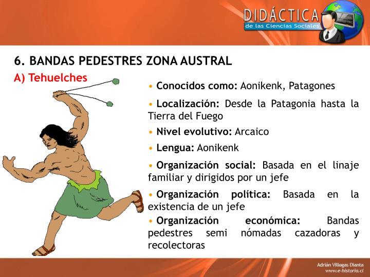 6. BANDAS PEDESTRES ZONA AUSTRAL
