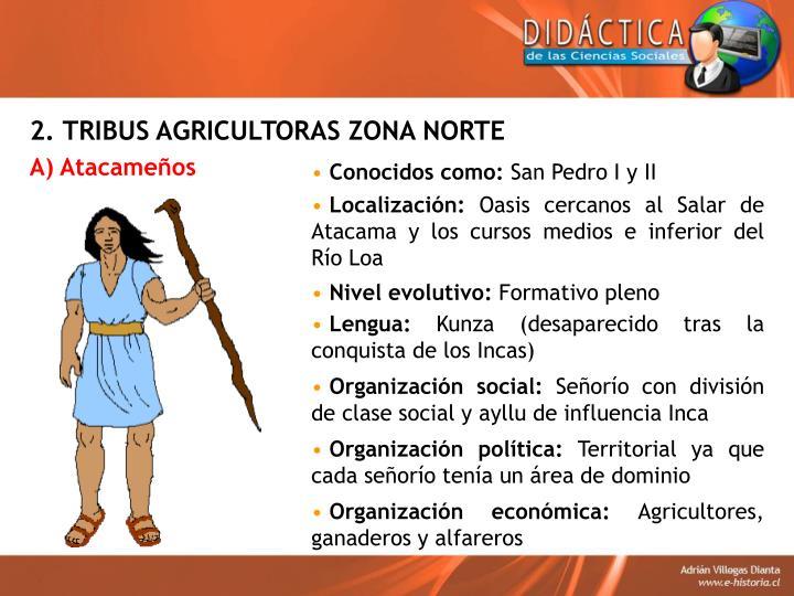 2. TRIBUS AGRICULTORAS ZONA NORTE