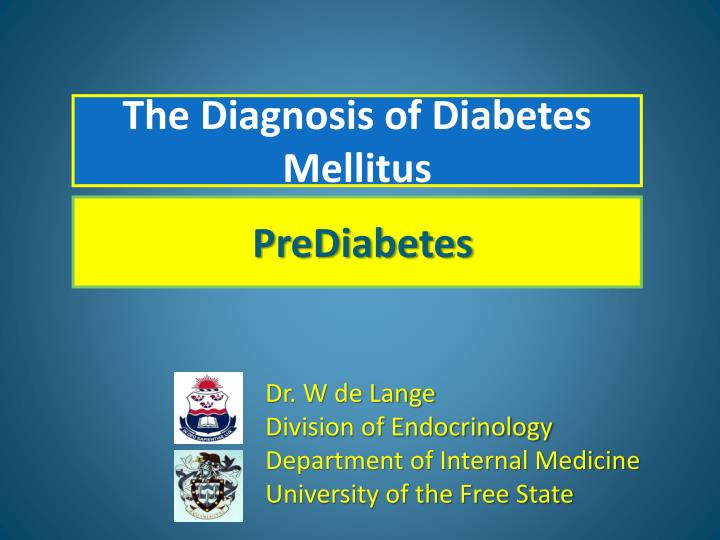 The Diagnosis of Diabetes Mellitus