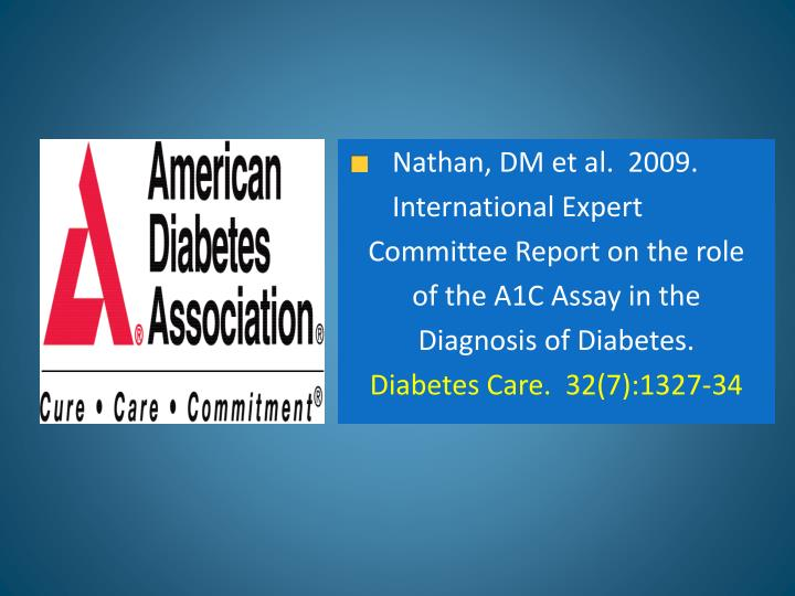Nathan, DM et al.  2009.