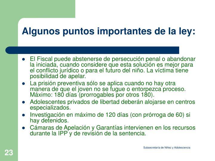 Algunos puntos importantes de la ley: