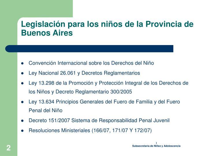 Legislación para los niños de la Provincia de Buenos Aires