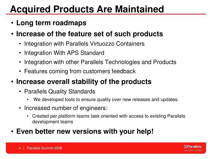 Acquired Products Are Maintained
