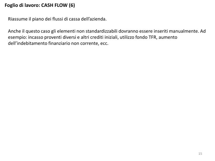 Foglio di lavoro: CASH FLOW (6)