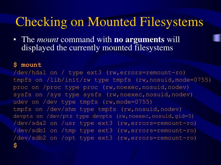 Checking on Mounted Filesystems