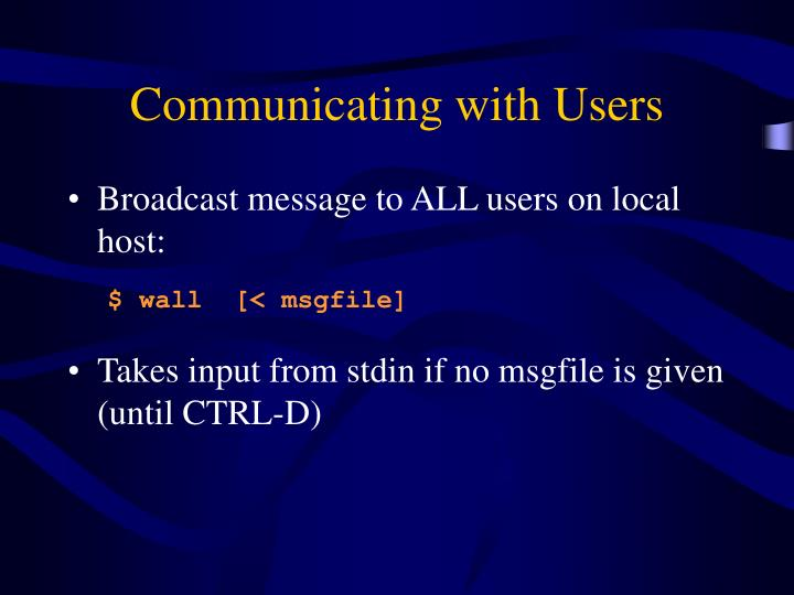 Communicating with Users