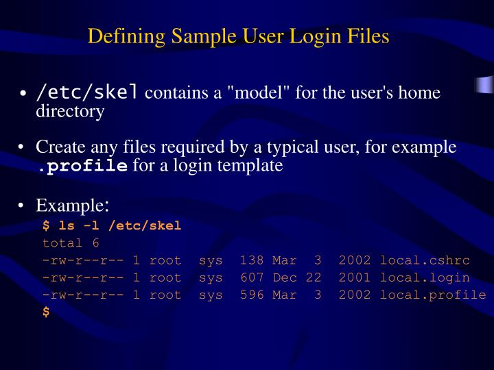 Defining Sample User Login Files