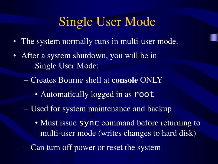 Single User Mode