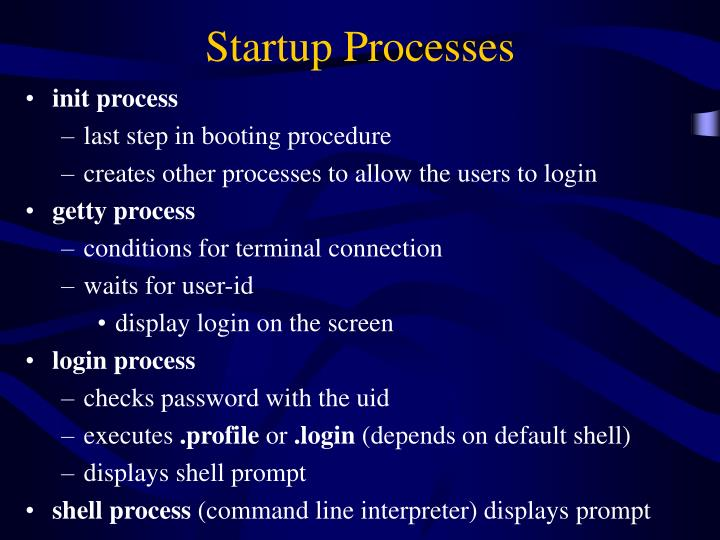Startup Processes
