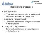 background processes