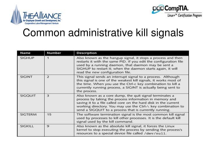 Common administrative kill signals