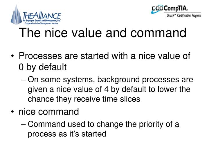 The nice value and command