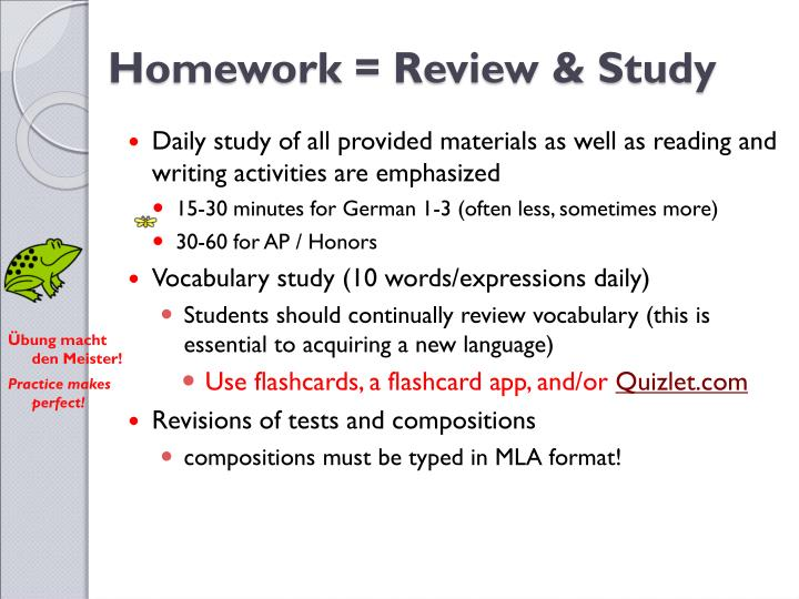 Homework = Review & Study