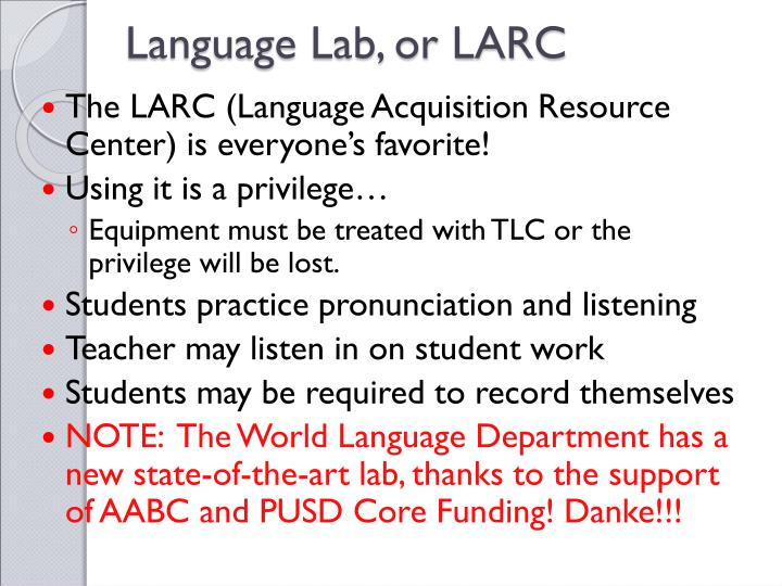 Language Lab, or LARC
