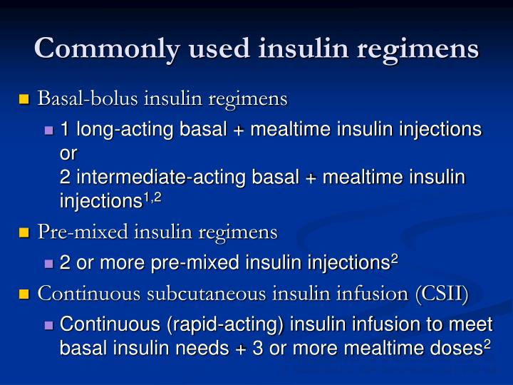 Commonly used insulin regimens