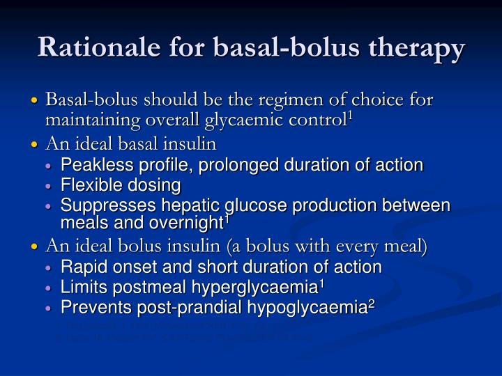 Rationale for basal-bolus therapy