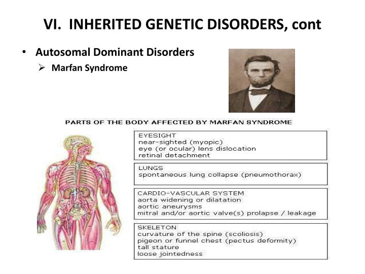 VI.  INHERITED GENETIC DISORDERS, cont