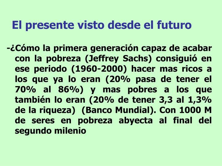 El presente visto desde el futuro