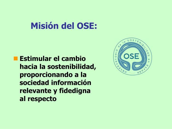 Misión del OSE: