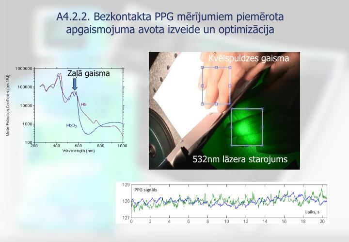 A4.2.2. Bezkontakta PPG mērījumiem piemērota apgaismojuma avota izveide un optimizācija