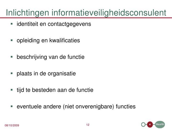 Inlichtingen informatieveiligheidsconsulent