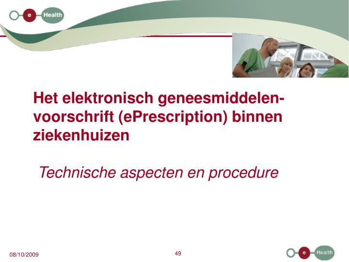 Het elektronisch geneesmiddelen-voorschrift (ePrescription) binnen ziekenhuizen