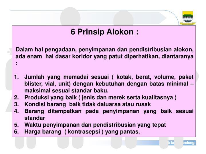 6 Prinsip Alokon :