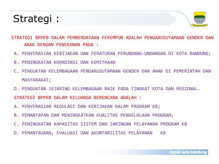 Strategi :