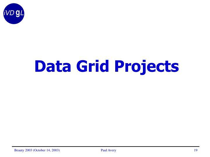 Data Grid Projects