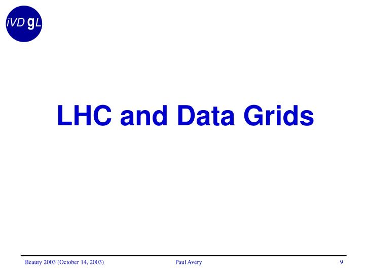 LHC and Data Grids