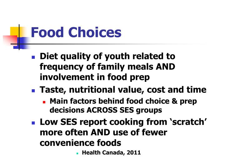 Influences On Food Choices And Eating Behaviours