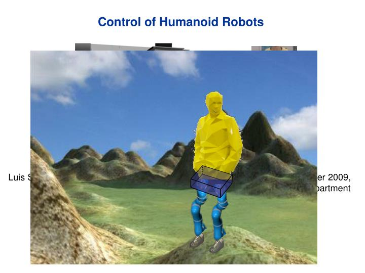 Control of humanoid robots