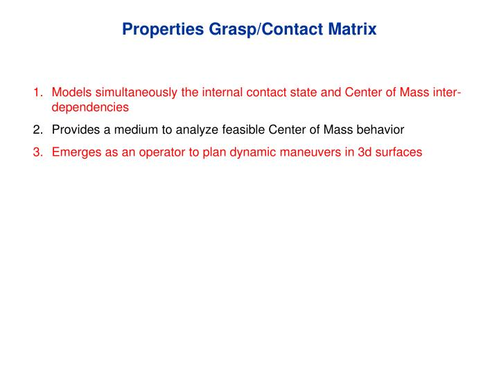Properties Grasp/Contact Matrix