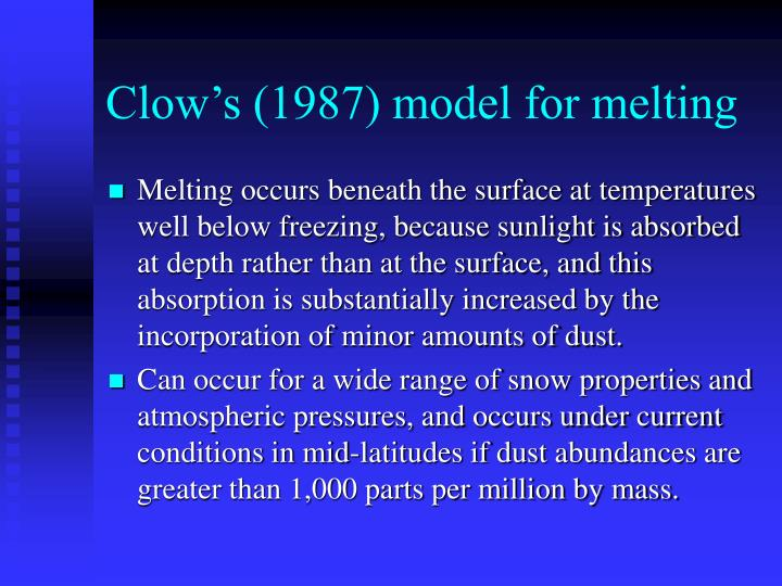 Clow's (1987) model for melting