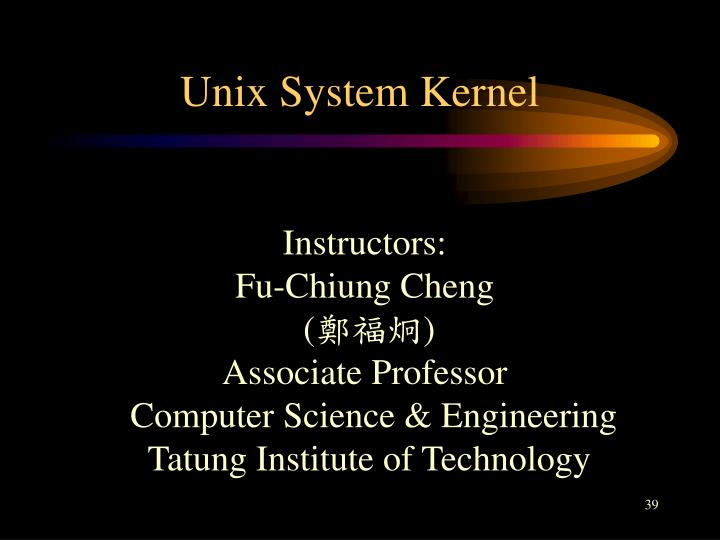 Unix System Kernel