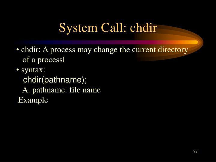 System Call: chdir